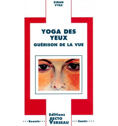 Yoga des yeux - Guérison de la vue