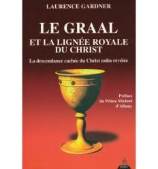 Le Graal et la lignée royale du Christ