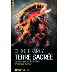 Terre sacrée - L'univers spirituel des Indiens d'Amérique du Nord