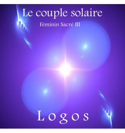 Le couple solaire - Féminin sacré III