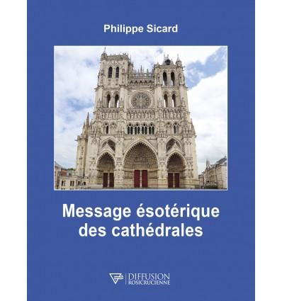 Le message ésotérique des cathédrales