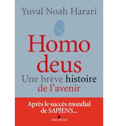 Homo Deus - Une brève histoire de l'avenir