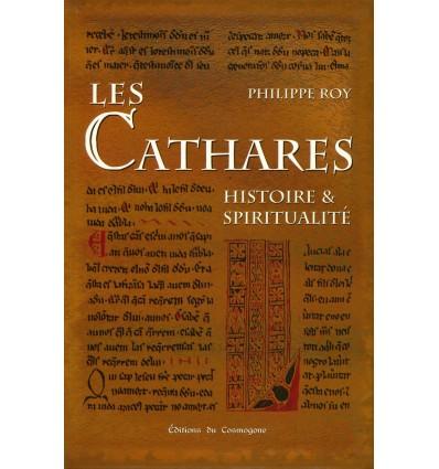 Les cathares, histoire et spiritualité
