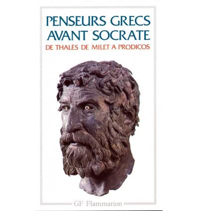 PENSEURS GRECS AVANT SOCRATE