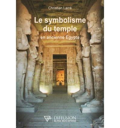 SYMBOLISME DU TEMPLE EN ANCIENNE EGYPTE