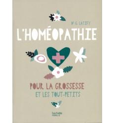 HOMEOPATHIE POUR LA GROSSESSE ET LES TOUT PETITS