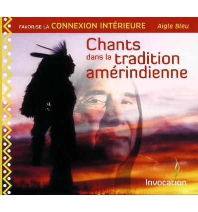 CHANTS DANS LA TRADITION AMERINDIENNE CD