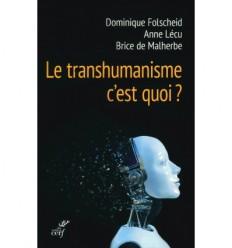 TRANSHUMANISME C EST QUOI