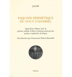 ESQUISSE HERMETIQUE DU TOUT UNIVERSEL