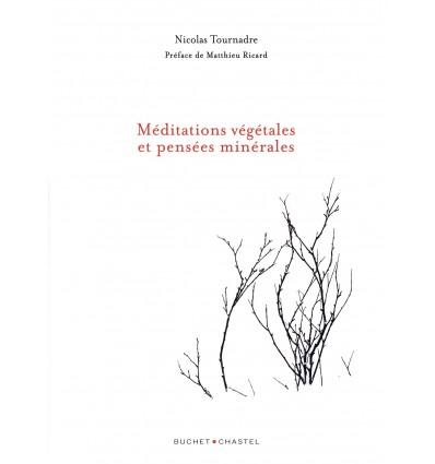 Méditations Végétales et Pensées Minérales