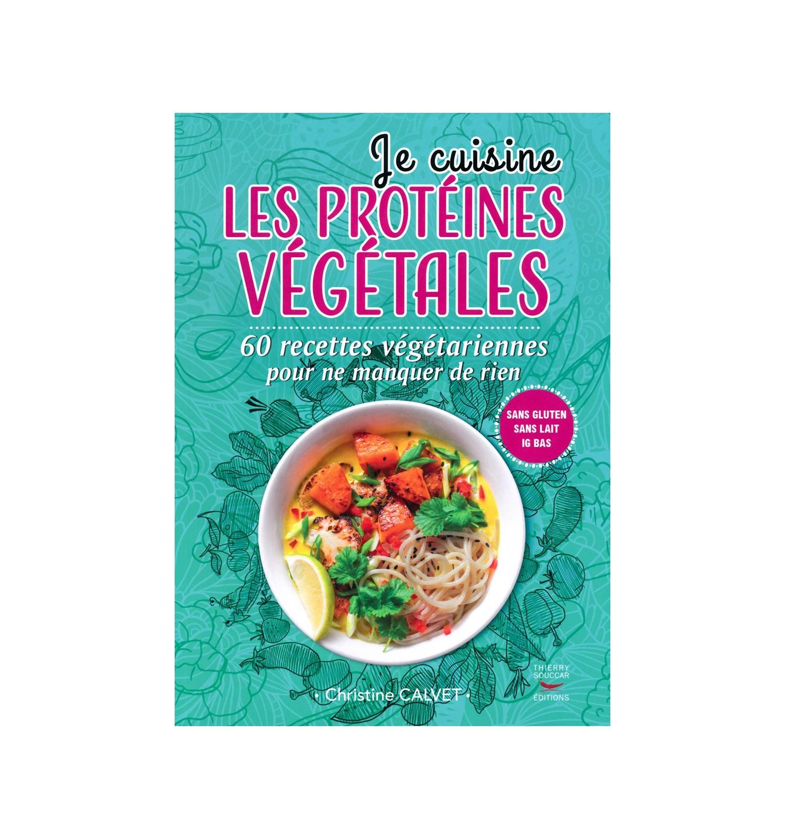 JE CUISINE LES PROTEINES VEGETALES Diffusion Rosicrucienne - Je cuisine sans gluten
