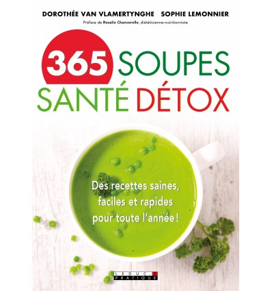 365 soupes santé détox