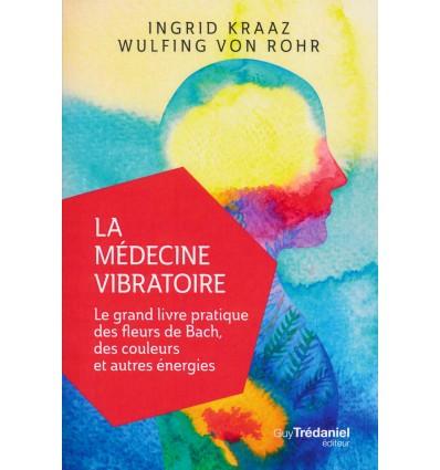 La médecine vibratoire