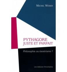 PYTHAGORE JUSTE ET PARFAIT