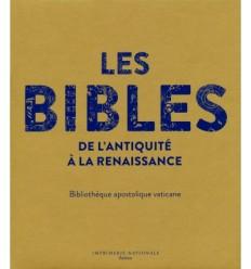 Les Bibles de l'Antiquité à la Renaissance
