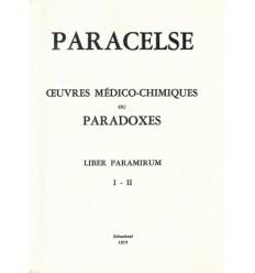 Œuvres médico-chimiques ou Paradoxes