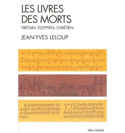 Les livres des morts tibétain, égyptien, chrétien