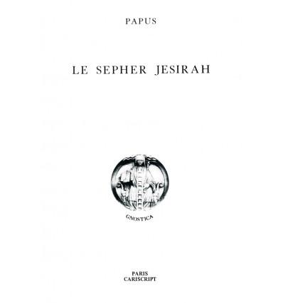 Le Sepher Jesirah traduit par Papus -