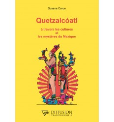 Quetzalcoatl à travers les cultures et les mystères du Mexique