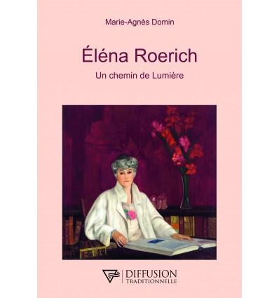 ELENA ROERICH UN CHEMIN DE LUMIERE