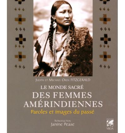 Le monde sacré des femmes amérindiennes