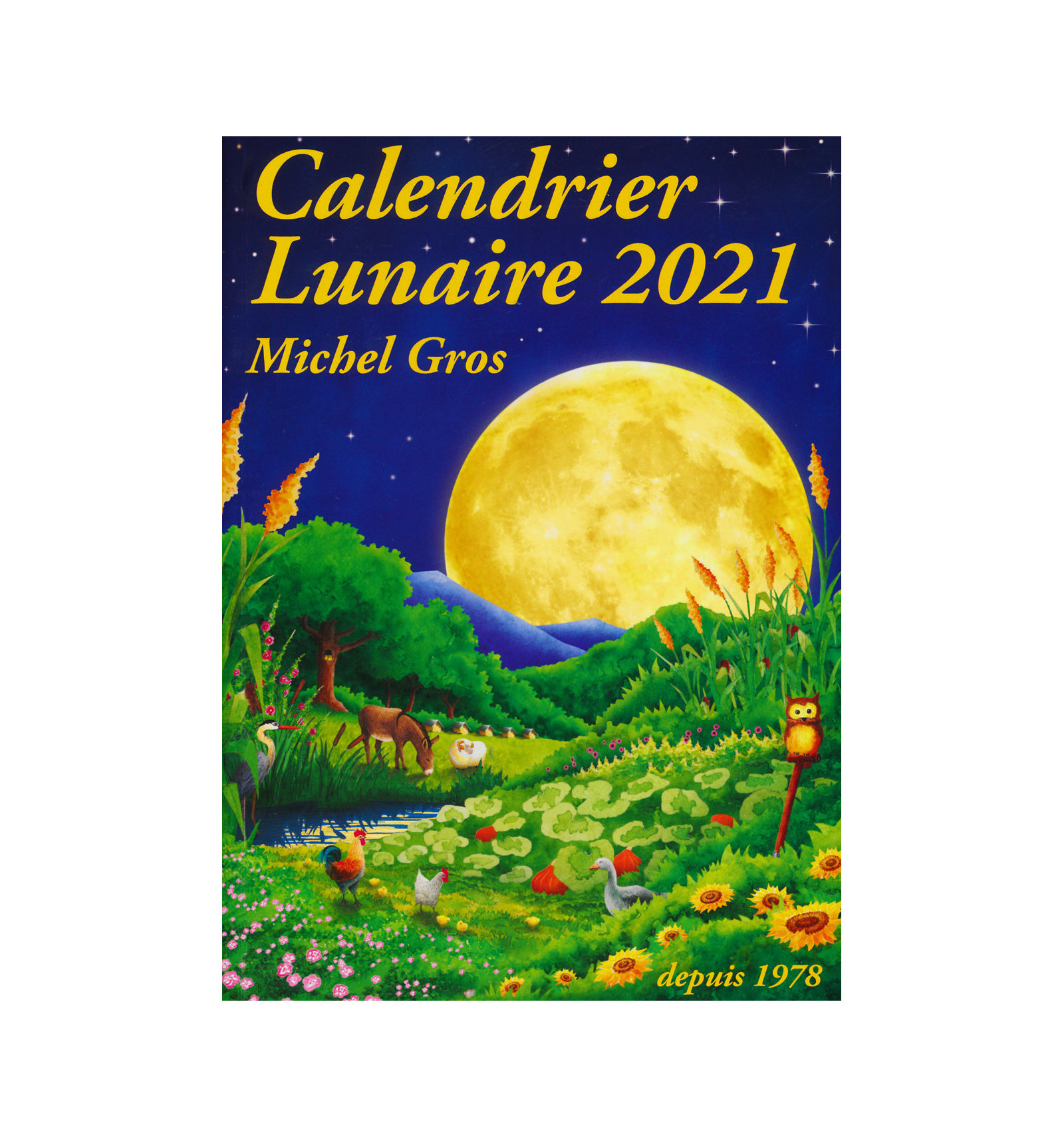 Calendrier Lunaire 2021 Michel Gros CALENDRIER LUNAIRE 2021   MICHEL GROS   DIFFUSION ROSICRUCIENNE