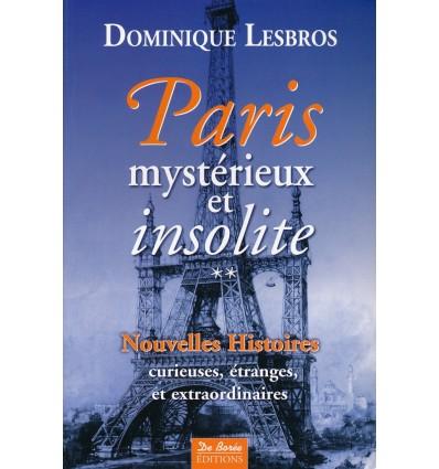 Paris mystérieux et insolite – Tome 2
