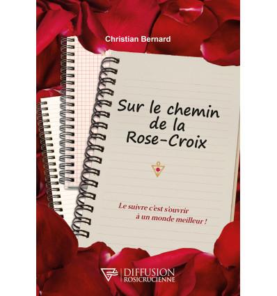 Sur le chemin de la Rose-Croix