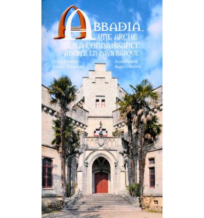 Abbadia, une arche de la connaissance ancrée en Pays Basque