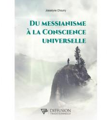 Du messianisme à la conscience universelle
