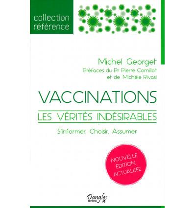Vaccination, les vérités indésirables