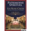 Patrimoine spirituel - Les Rose-Croix