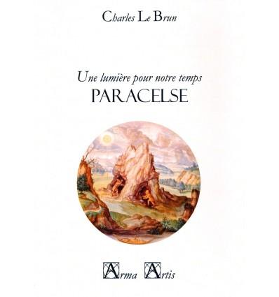 Paracelse, une lumière pour notre temps