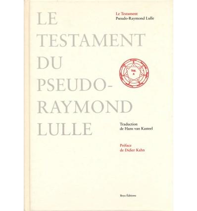 Le testament du pseudo-Raymond Lulle