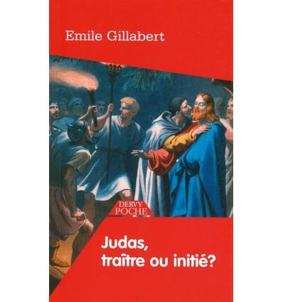Judas, traître ou initié ?