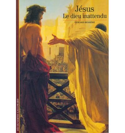 Jésus, le dieu inattendu