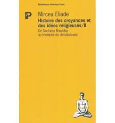 Histoire des croyances et des idées religieuses -  Tome 2