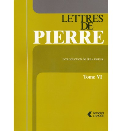 Lettres de Pierre - Tome 6