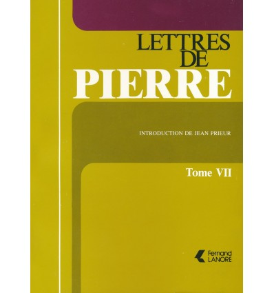 Lettres de Pierre - Tome 7