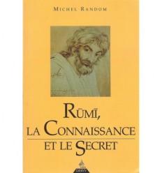 Rûmî, la connaissance et le secret