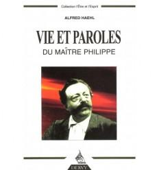 Vie et paroles du Maître Philippe